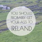 Visiting the Land of Leprechauns: Ireland