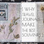 Travel Journals Make the Best Souvenirs