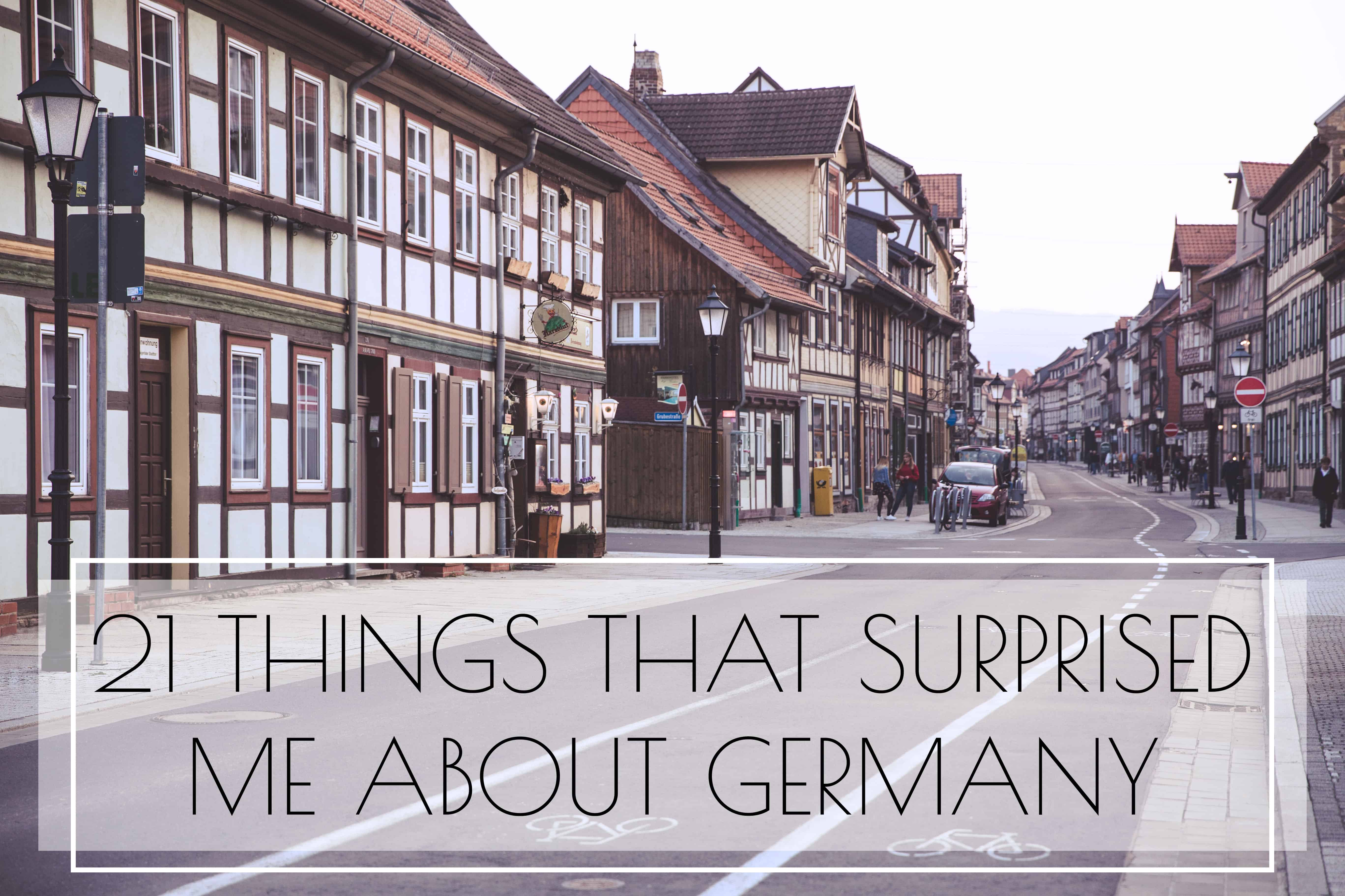 21 Things That Surprised Me About Germany