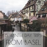 5 Winter Day Trips from Basel, Switzerland
