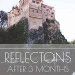 My Thoughts & Reflections After 3 Months of Travel