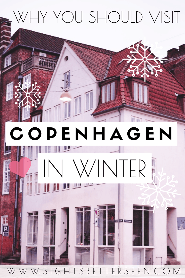 You should visit Copenhagen in winter - here's why! There's still a lot to do in January. Find information on the best places to visit and things to wear!