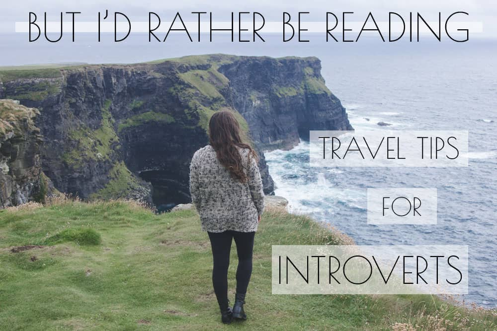 Travel as An Introvert
