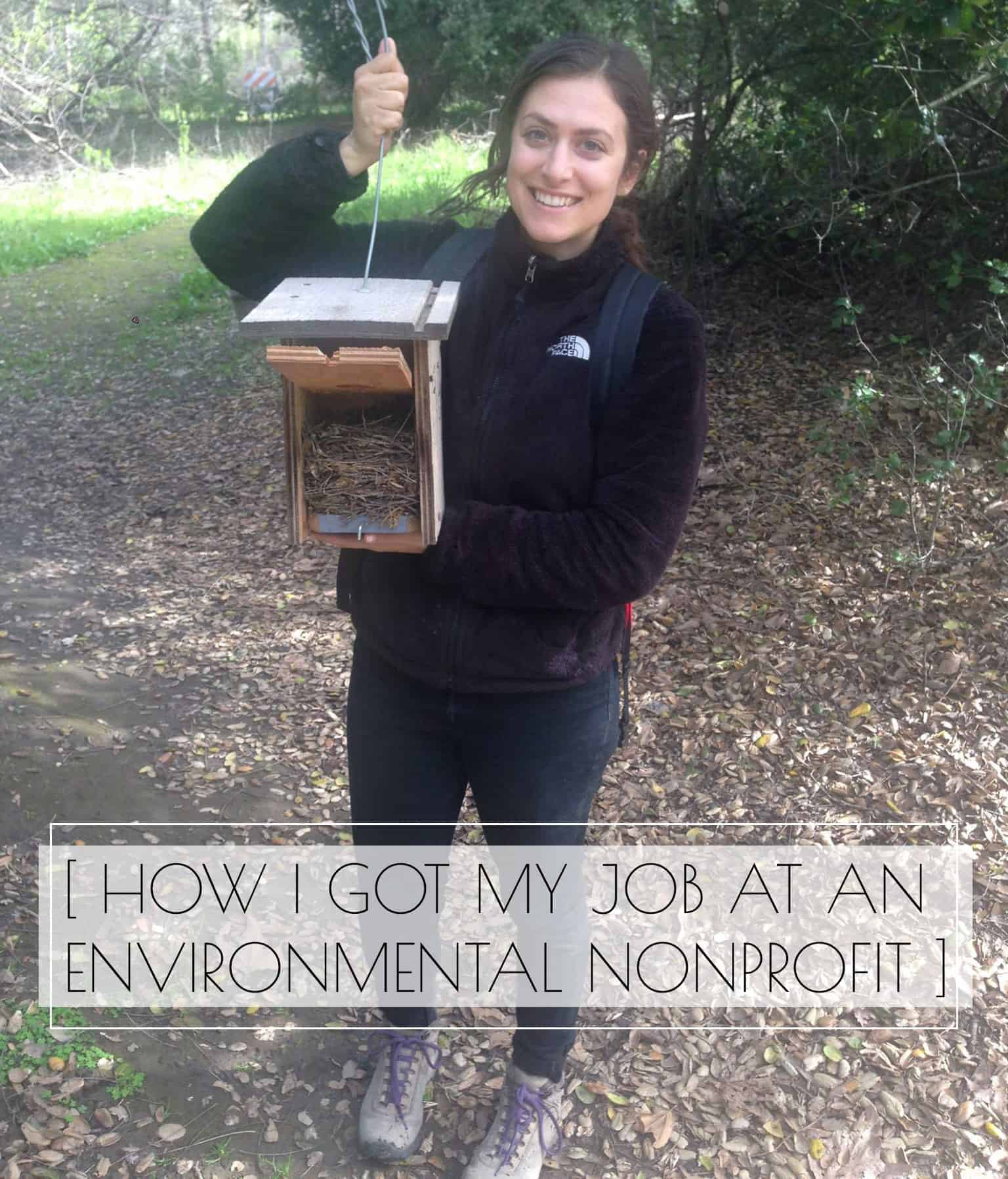 Girl standing with nestbox with nest in it - how i got my job at an environmental nonprofit
