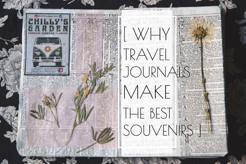 Travel Journals Make the Best Souvenirs