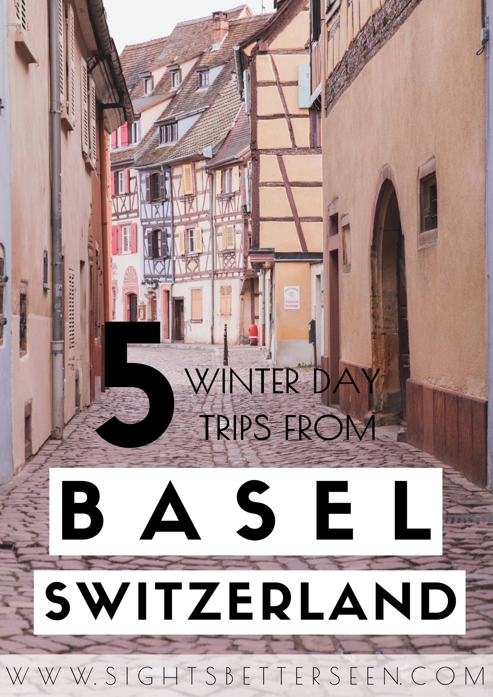 The best day trips from Basel that will let you see the best of winter in Switzerland! From the Swiss Alps to small towns like Colmar, there's plenty to see and do!
