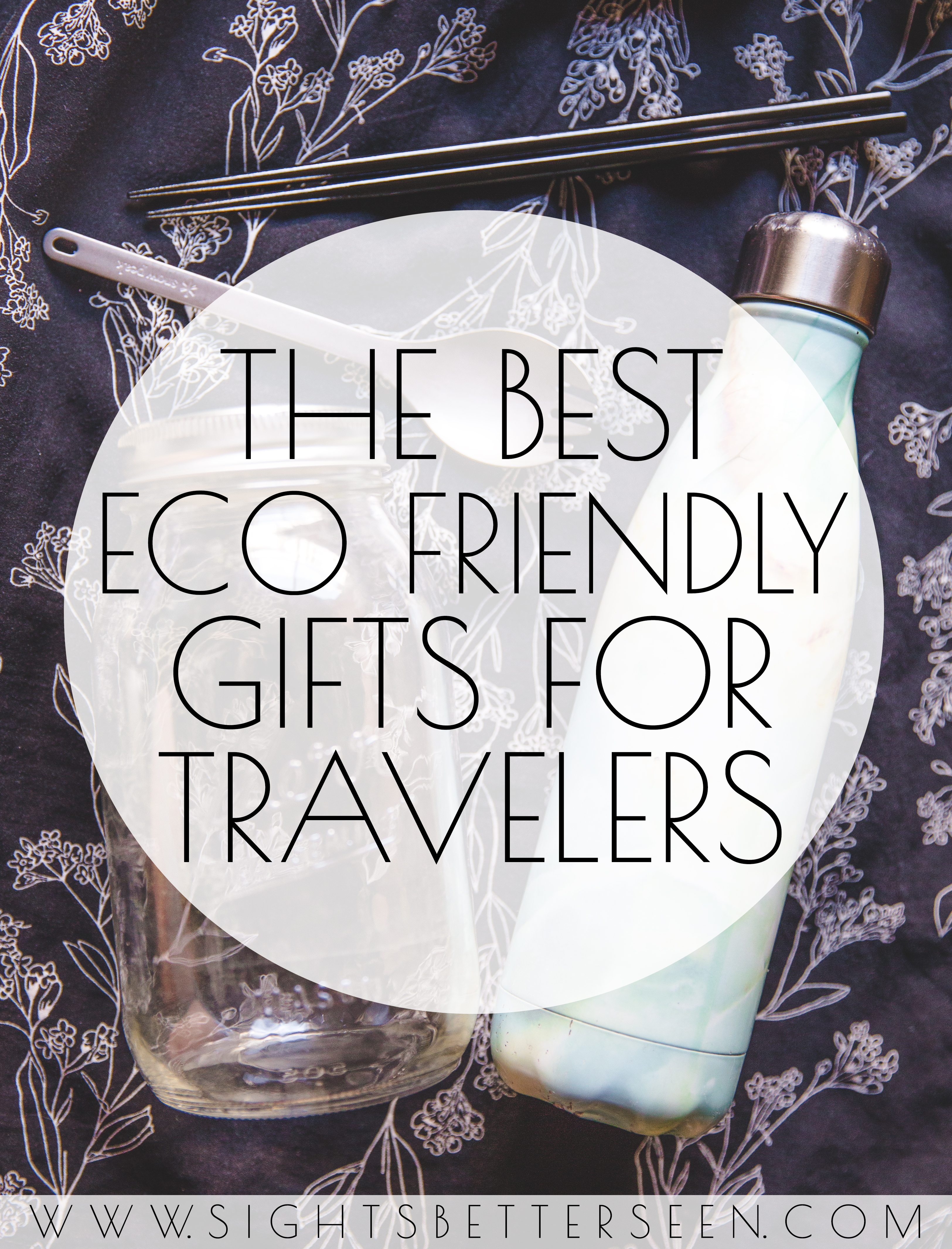 The Best Eco Friendly Gift Ideas for Travelers