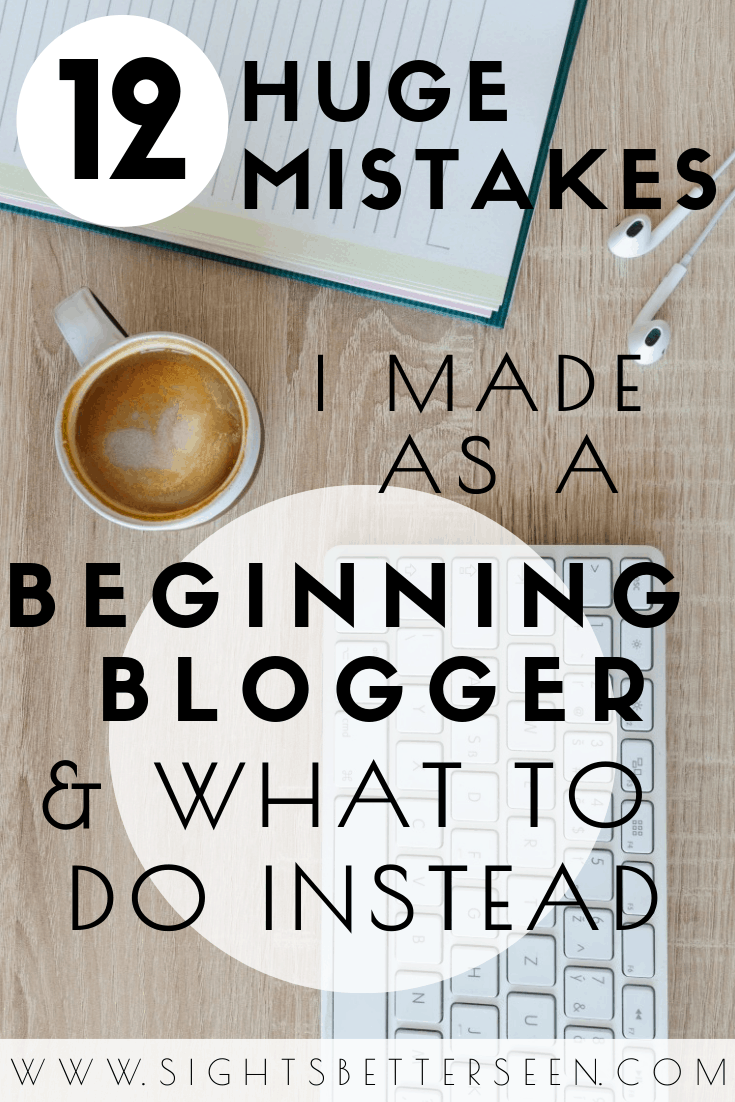 Avoid these 12 mistakes I made as a beginner blogger! Here are some tips for what to do instead as a new blogger.