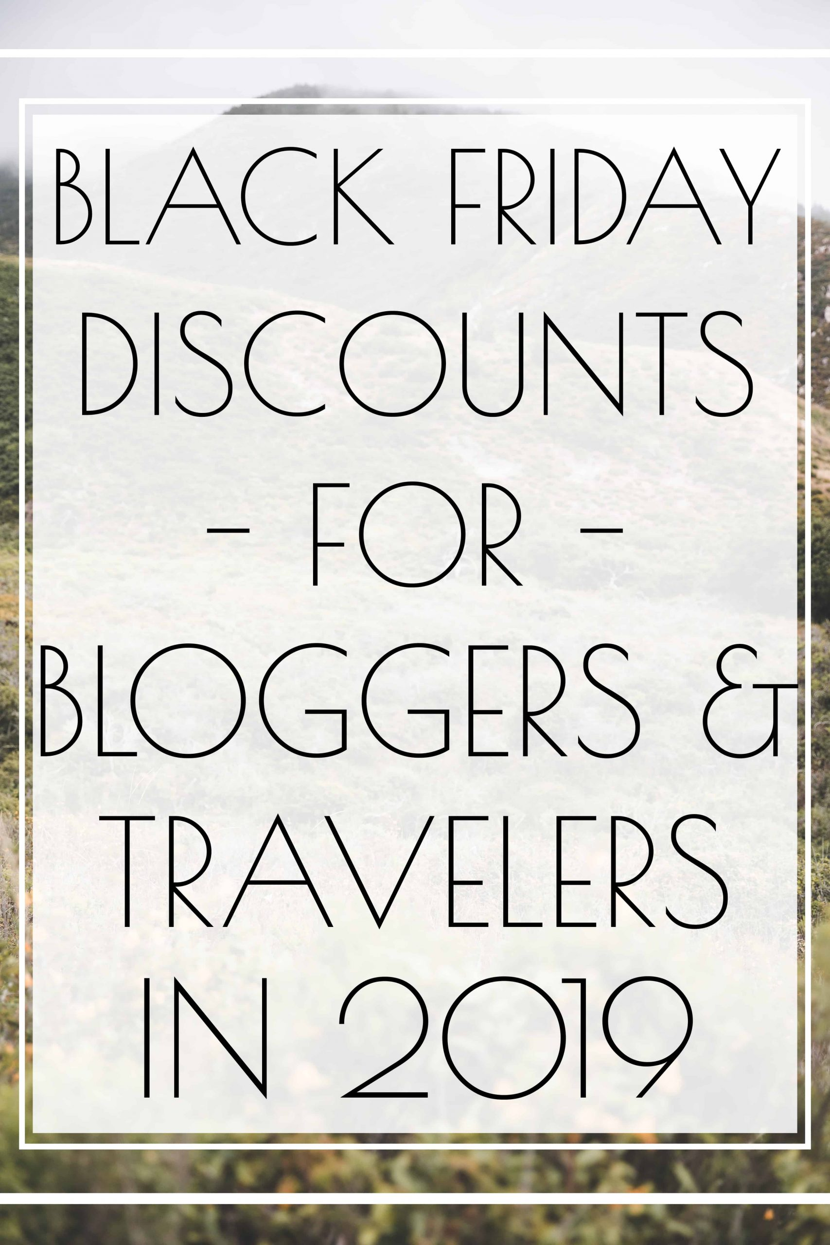Black Friday deals for bloggers and travelers!