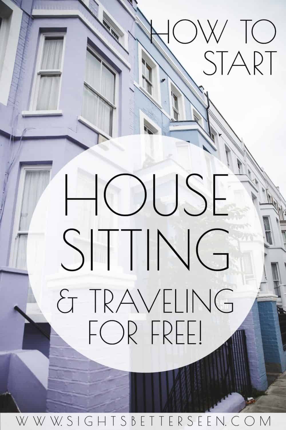 How to start house sitting and getting free accommodation when you travel! There are lots of house sitting jobs out there - I personally use Trusted Housesitters to find house sits in places like England, Australia, the USA, Europe, and more!