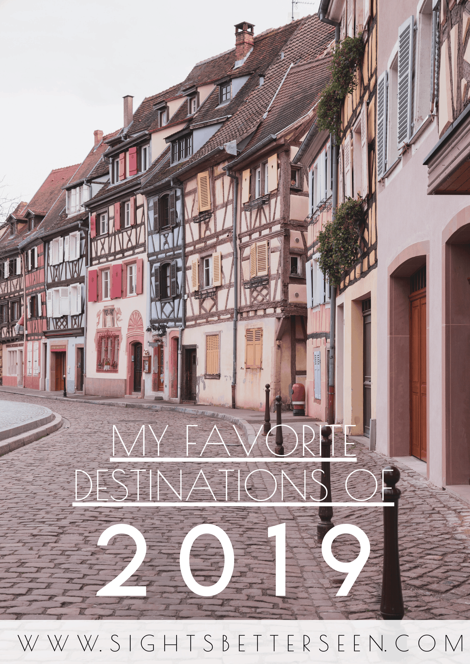 My favorite destinations of 2019 and some places to travel in 2020.