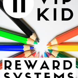 11 Easy Reward Systems for VIP Kid Teachers