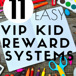 11 Easy Reward Systems for VIP Kid Teachers