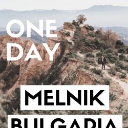 One Day in Melnik, Bulgaria