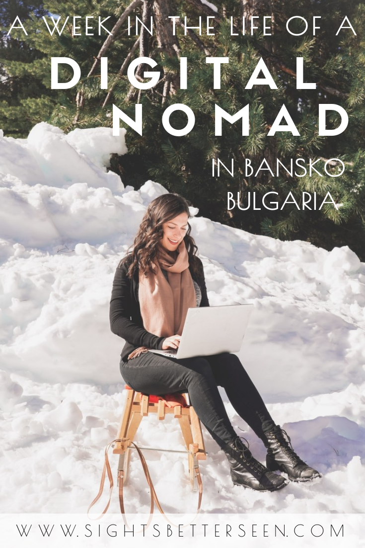 A week in the life of a digital nomad in Bansko, Bulgaria, including cost of living!