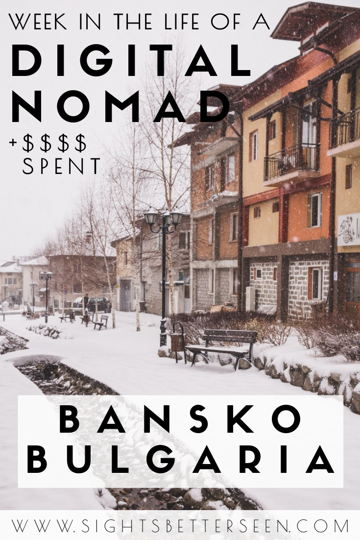 How much money I spend in a week in Bansko, Bulgaria as a digital nomad. Want to see what the location independent lifestyle is like abroad? Check out this post!