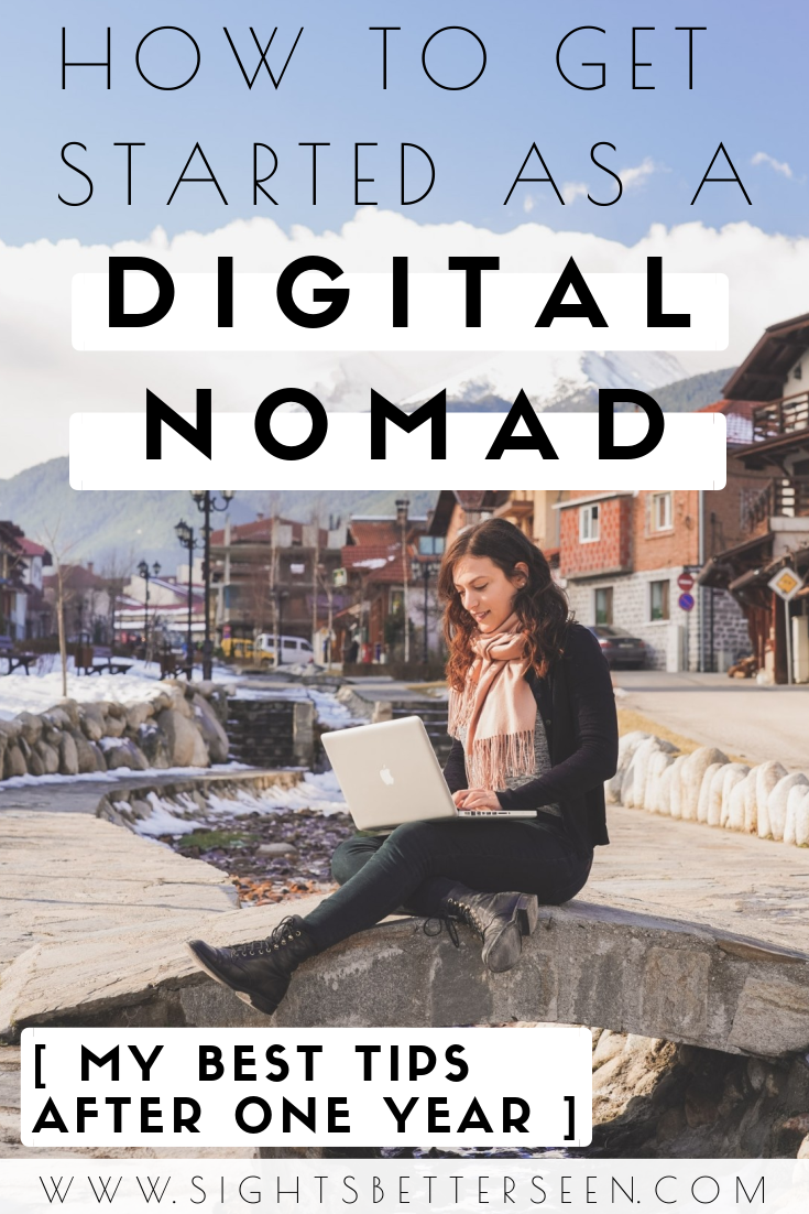 How to get started as a digital nomad, remote worker, or location independent! Tips for living the digital nomad lifestyle and for becoming a digital nomad are in this blog post.