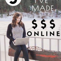 5 Ways I've Made Money Online & Tips for Finding Remote Jobs
