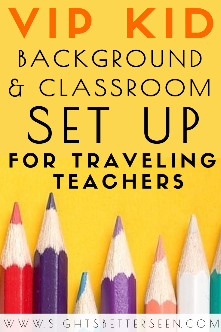 Tips for VIP Kid background & classroom set up for traveling online English teachers