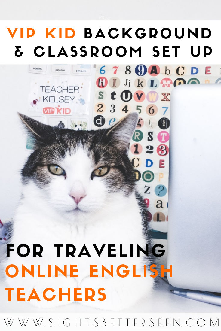 VIP Kid background and classroom set up ideas for traveling online English teachers