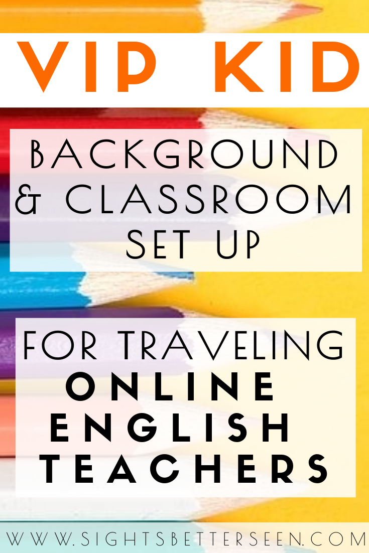 VIP Kid classroom background ideas for nomadic online English teachers