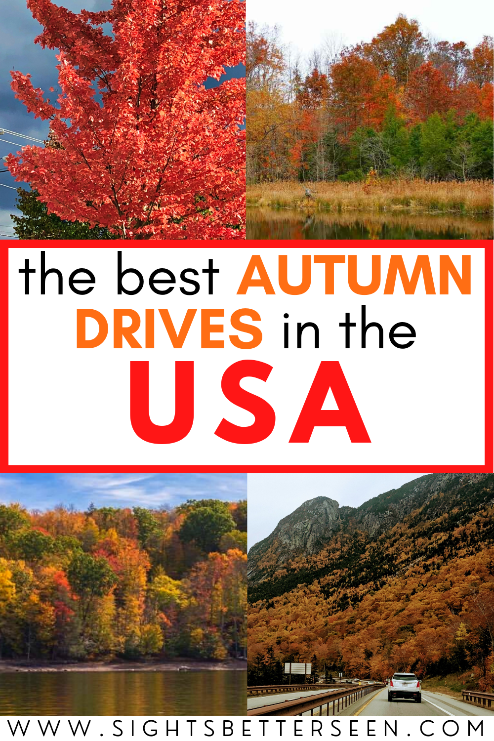 4 photos of fall foliage and red, orange, and yellow trees in the mountains in different states
