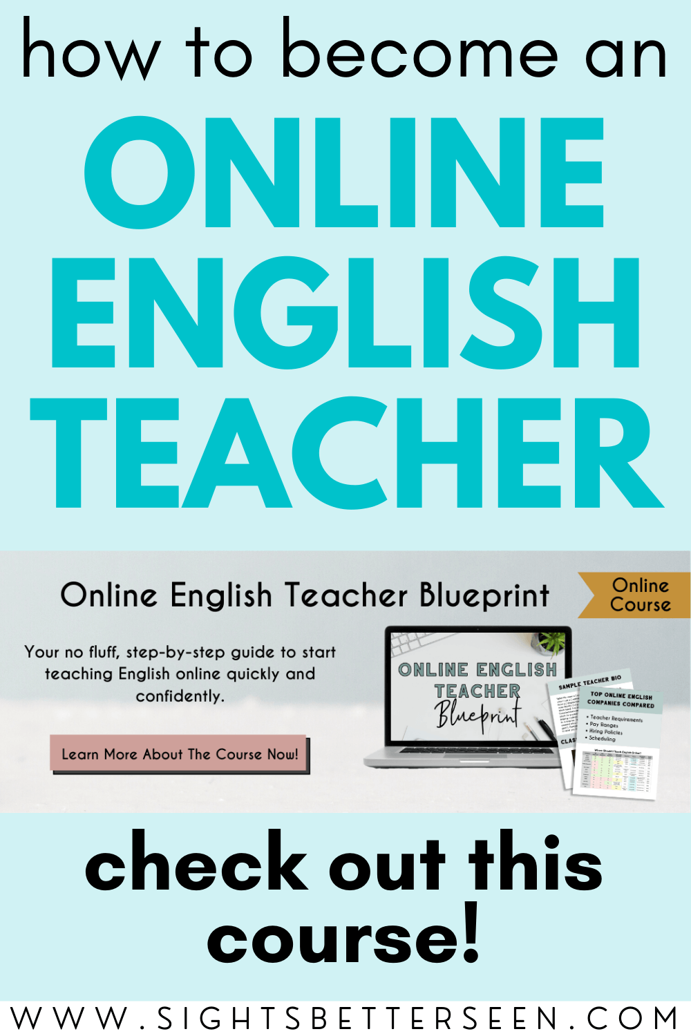 """Text says: """"How to Become an Online English Teacher: Check Out This Course!"""" Photo of a laptop and materials from the course, Online English Teacher Blueprint."""